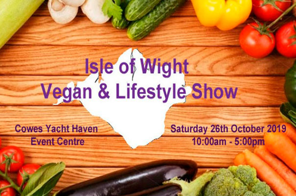 Isle of Wight Vegan & Lifestyle Show - October - What's On - Isle of Wight
