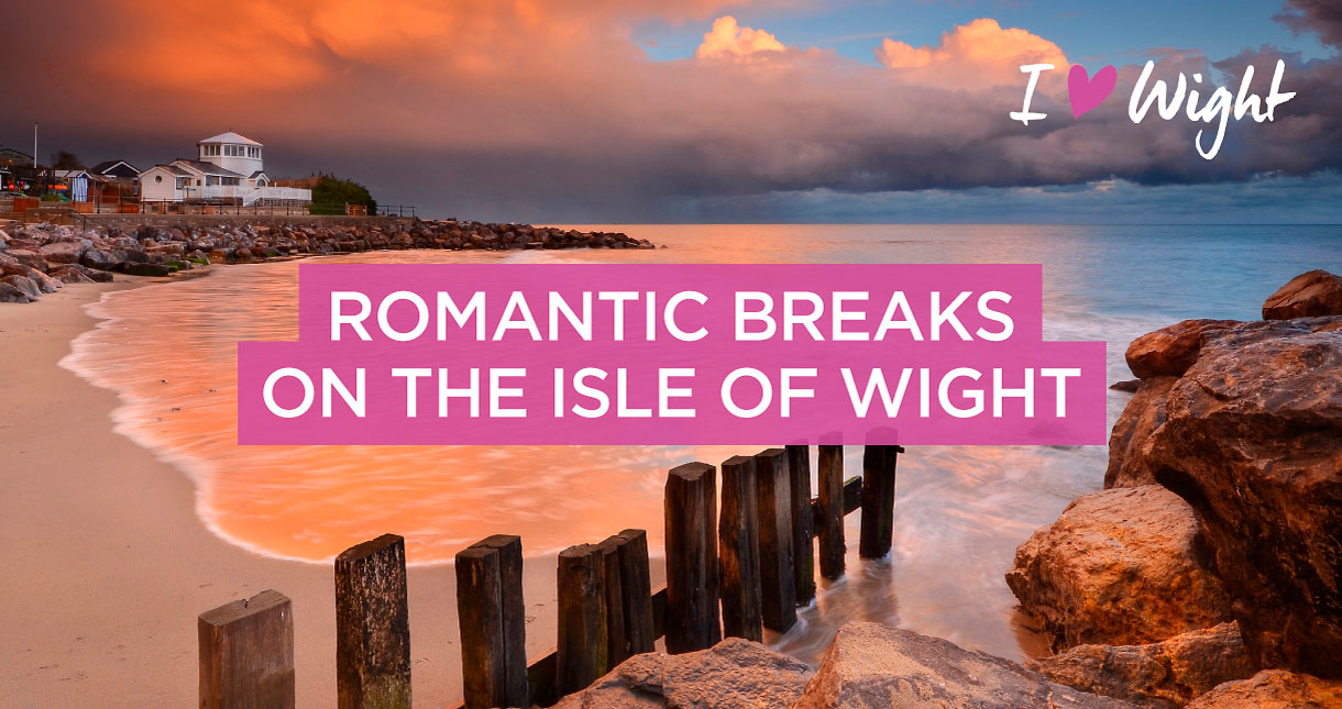Romantic breaks on the Isle of Wight