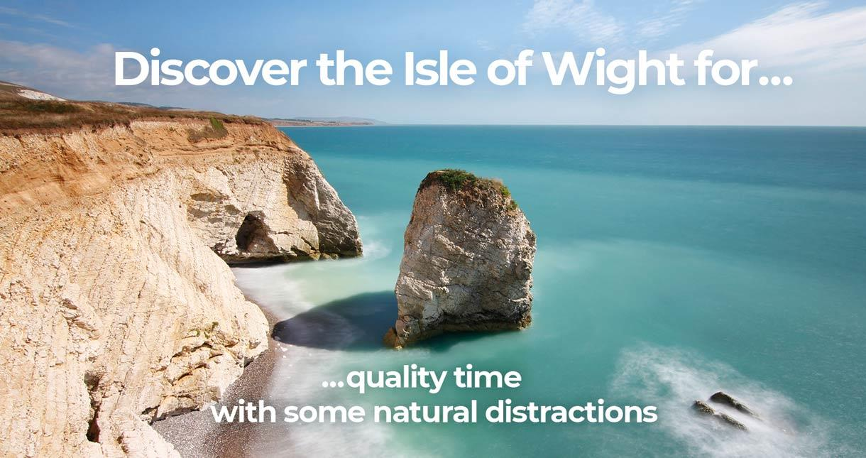 Discover the Isle of Wight for quality time with some natural distractions